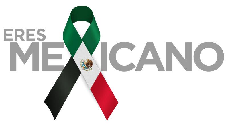 ERES MEXICANO