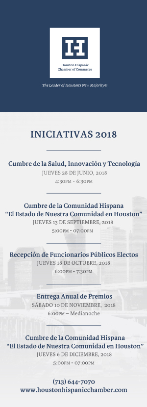 Iniciativas 2018 - The Houston Hispanic Chamber of Commerce